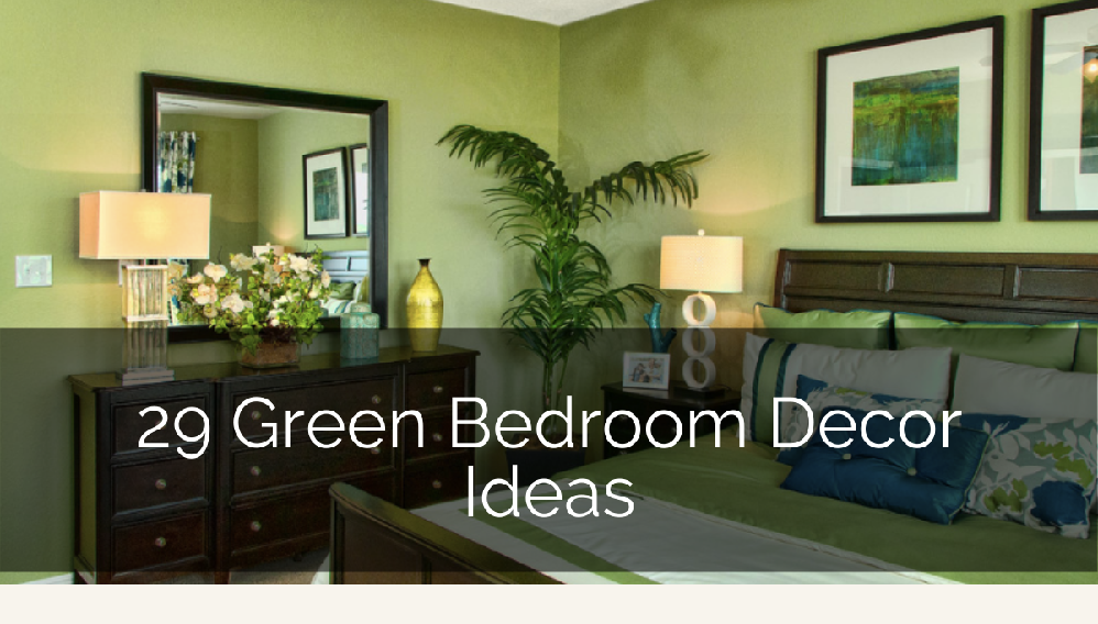 29 Green Bedroom Ideas