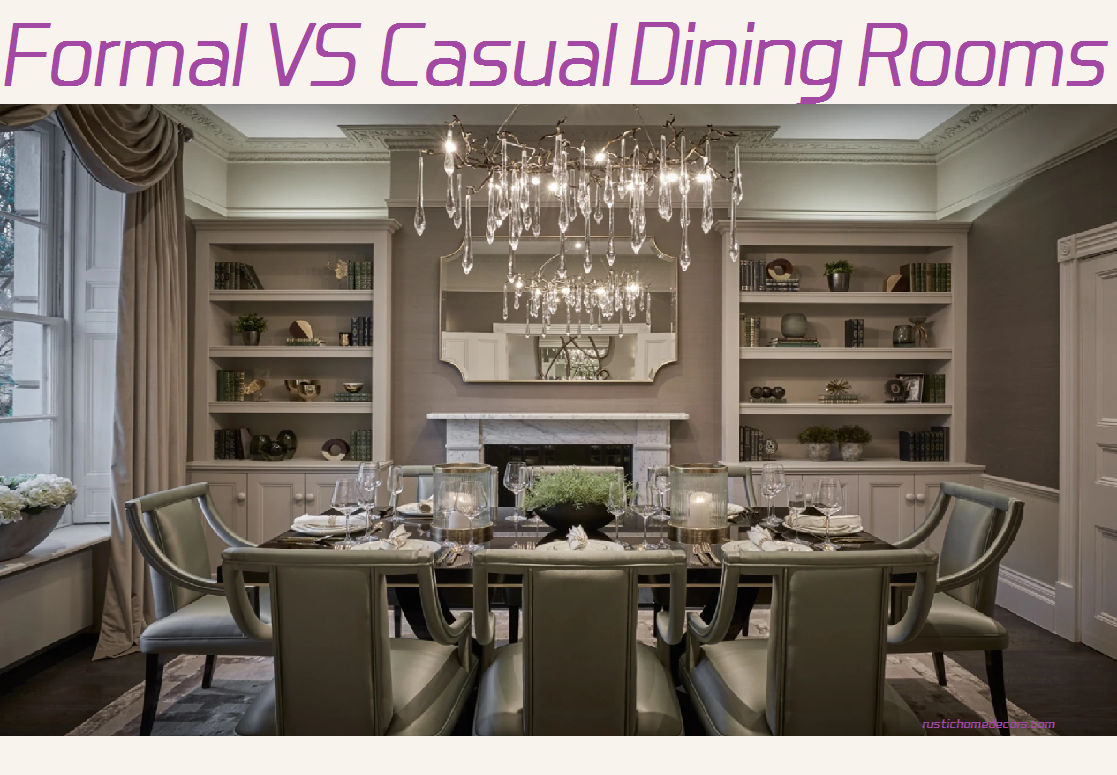 formal vs casual dining room