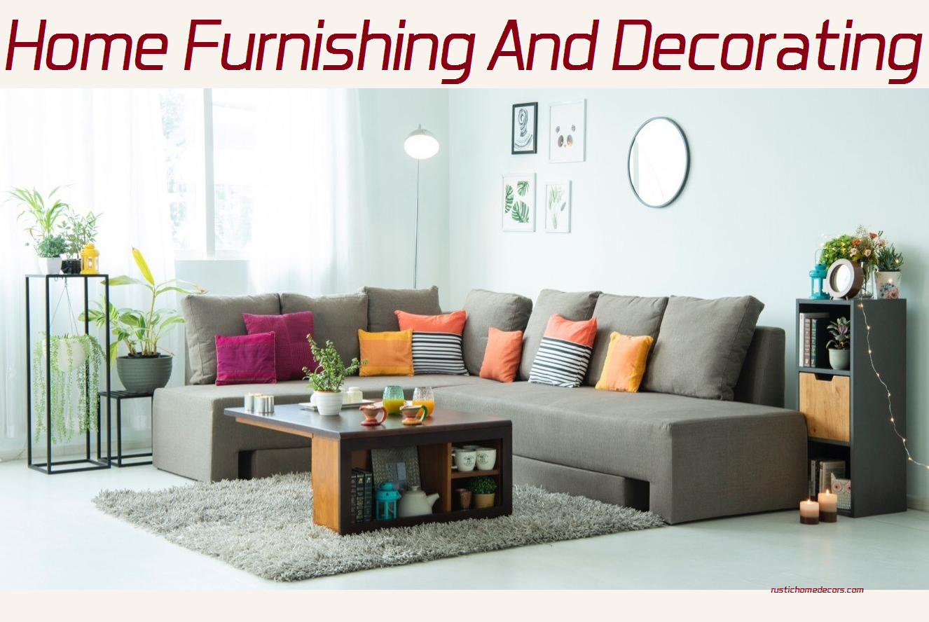 home furnishing & decorating