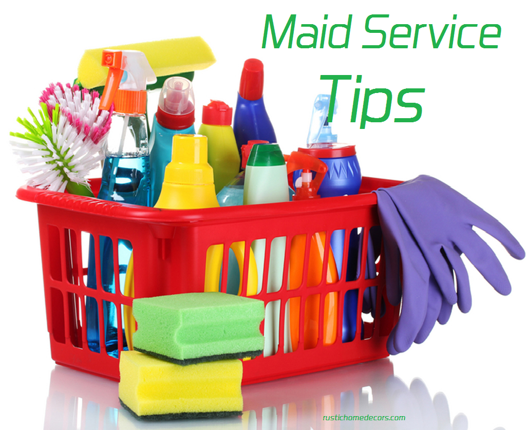 maid service tips